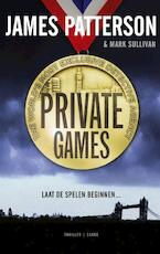 Private games - James Patterson, Mark Sullivan, Mark T. Sullivan (ISBN 9789023471837)
