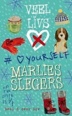 Veel LivsX - 6 LoveYourself - Marlies Slegers (ISBN 9789024575817)