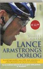 Lance Armstrongs oorlog - Daniel Coyle (ISBN 9789020405477)