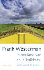In het land van de ja-knikkers - Frank Westerman (ISBN 9789021406145)
