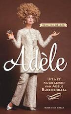 Adèle - Henk van Gelder (ISBN 9789038801537)