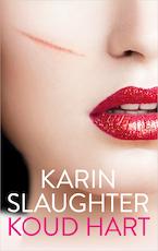 Koud hart - Karin Slaughter (ISBN 9789402752366)