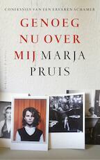 Genoeg nu over mij - Marja Pruis (ISBN 9789038802565)