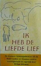Ik heb de liefde lief - Willem Andries Wilmink (ISBN 9789053331743)
