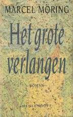 Het grote verlangen - M. Möring (ISBN 9789029029667)
