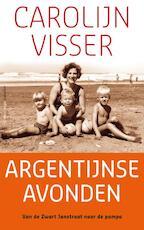 Argentijnse avonden - Carolijn Visser (ISBN 9789045705200)