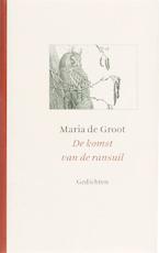 De komst van de ransuil - Maria de Groot (ISBN 9789025957674)