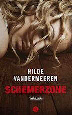 Schemerzone - Hilde Vandermeeren (ISBN 9789021404004)