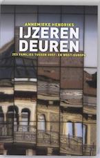 IJzeren deuren - Annemieke Hendriks (ISBN 9789025426880)