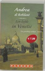 Liefde in Venetie - Andrea di Robilant (ISBN 9789046700440)