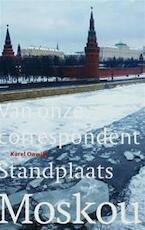 Standplaats Moskou - K. Onwijn (ISBN 9789068325935)