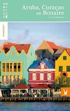 Aruba, Curacao en Bonaire - Guido Derksen (ISBN 9789025764005)