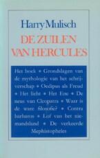 De zuilen van Hercules - Harry Mulisch