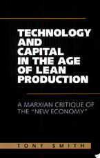 Technology and Capital in the Age of Lean Production - Tony Smith (ISBN 9780791446003)