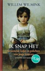 Ik snap het - Willem Wilmink (ISBN 9789035131057)
