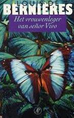 Het vrouwenleger van senor Vivo - Louis de Bernieres (ISBN 9789029504270)