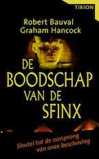 De boodschap van de sfinx - Robert Bauval, Graham Hancock (ISBN 9789051216462)