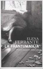 La frantumaglia - Elena Ferrante (ISBN 9788866327929)
