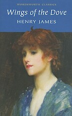 Wings of the Dove - Henry James (ISBN 9781840221817)