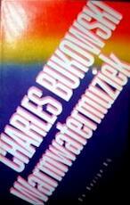 Warmwatermuziek - Charles Bukowski (ISBN 9789023409182)