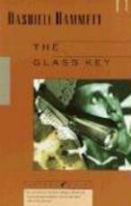 The Glass Key - Dashiell Hammett (ISBN 9780679722625)