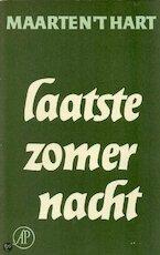 Laatste zomernacht - Maarten 't Hart (ISBN 9789029518680)
