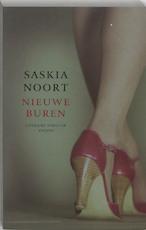 Nieuwe buren - Saskia. Noort (ISBN 9789041409690)