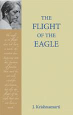 The Flight of the Eagle - Jiddu Krishnamurti (ISBN 9781596750012)