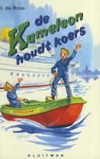 de Kameleon houdt koers - Hotze de Roos (ISBN 9789020642063)