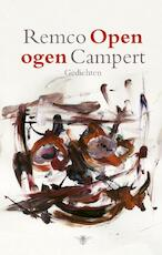 Open ogen - Remco Campert (ISBN 9789023476306)