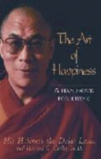 The Art of Happiness - Dalai Lama Xiv, Dalai Lama Xiv Bstan-'dzin-Rgya-Mtsho, Howard C. Cutler (ISBN 9780733608582)