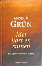 Met hart en zinnen - Anselm Grün (ISBN 9789020941203)