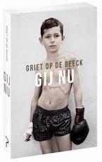 Gij nu - Griet Op de Beeck (ISBN 9789044637922)