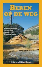 Beren op de weg - Gijs van Middelkoop (ISBN 9789038926636)