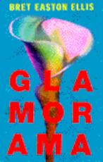 Glamorama - Bret Easton Ellis, Jan Fastenau (ISBN 9789076341149)