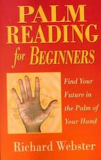 Palm Reading for Beginners - Richard Webster (ISBN 9781567187915)