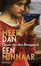 Meer dan een minnaar - Oscar van den Boogaard (ISBN 9789023454410)