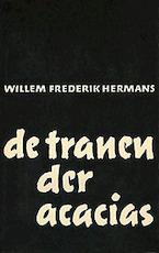 de tranen der acacias - Willem Frederik Hermans