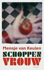 Schoppenvrouw - Mensje van Keulen (ISBN 9789463620826)