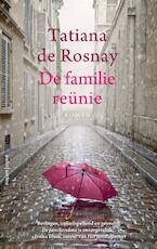 De familiereünie - Tatiana de Rosnay (ISBN 9789026342684)