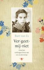 Ver-geet-mij-niet - Bart van Es (ISBN 9789403118208)