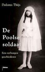 De Poolse soldaat - Dolores Thijs (ISBN 9789460038907)