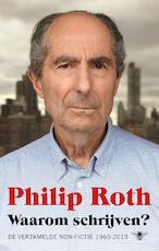 Waarom schrijven? - Philip Roth (ISBN 9789403114200)