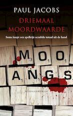 Driemaal moordwaarde - Paul Jacobs (ISBN 9789089246547)
