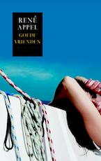 Goede vrienden - René Appel (ISBN 9789041418388)