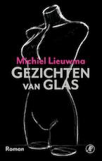 Gezichten van glas - Michiel Lieuwma (ISBN 9789029523820)