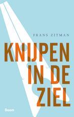 Knijpen in de ziel - Frans Zitman (ISBN 9789024421503)