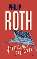 Amerikaanse pastorale - Philip Roth (ISBN 9789403139609)
