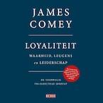 Loyaliteit - James Comey (ISBN 9789044541182)