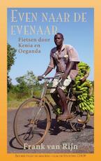 Even naar de evenaar - Frank van Rijn (ISBN 9789038926735)